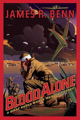Blood Alone By Benn, James R.