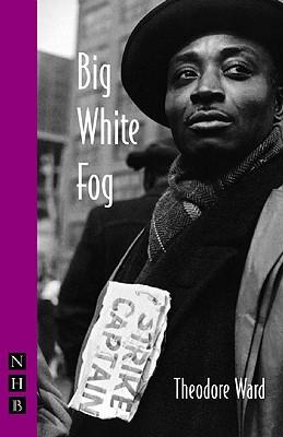 Big White Fog By Ward, Theodore